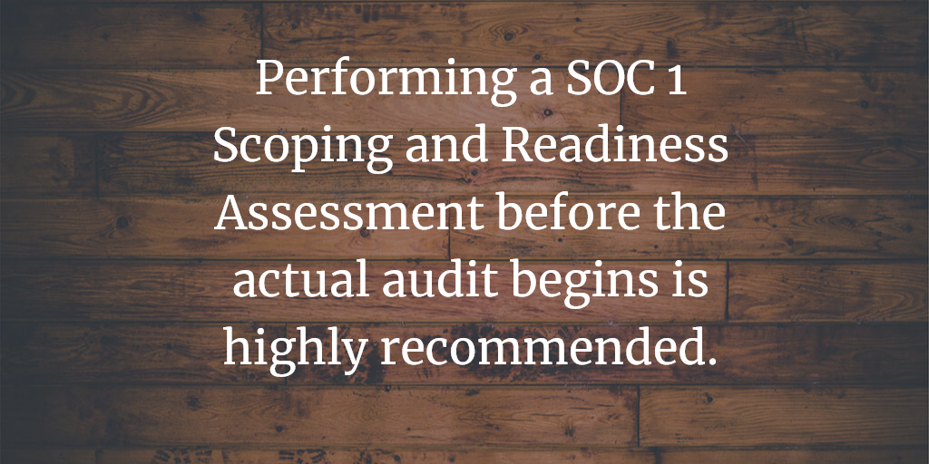 What is SOC 1 SSAE 18 and the importance of a Scoping and Readiness Assessment